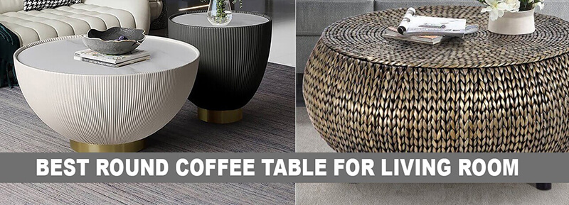 Best Round Coffee Table For Living Room